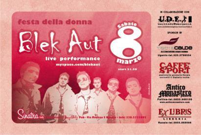 """FESTA DELLE DONNE & LIVE PERFORMANCE I """"BLEK AUT""""AL SINATRA"""