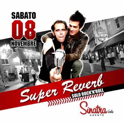 Il ROCK'N'ROLL DEI SUPER REVERB AL SINATRA HOLE