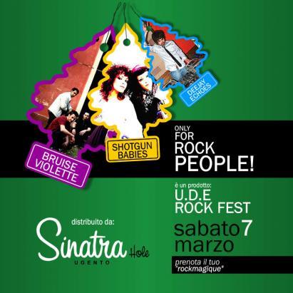 U.D.E. ROCK FEST AL SINATRA HOLE