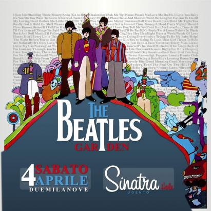 BEATLES GARDEN IN CONCERTO AL SINATRA HOLE