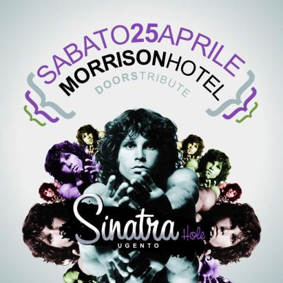 I MORRISON HOTEL AL SINATRA HOLE